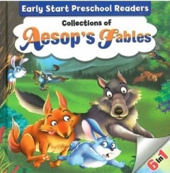 Early Start Preschool Readers Collection Of Aesops Fables , 6 IN 1